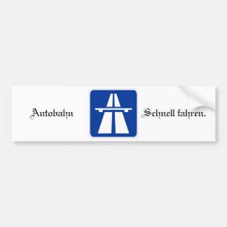Autobahn Bumpersticker Bumper Sticker