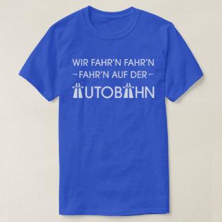 Autobahn German Motorway Cool Retro Slogan T-Shirt
