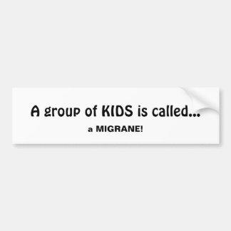 Autocollant De Voiture Le groupe d'enfants s'appelle une citation