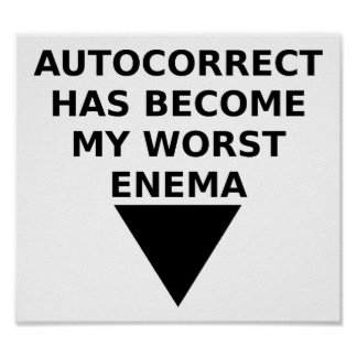 Autocorrected Enemy Funny Poster