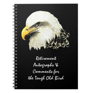 Autograph Comment Tough Old Bird Retirement Eagle Note Books