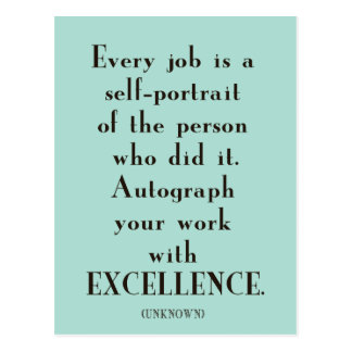 Autograph your work with EXCELLENCE postcard