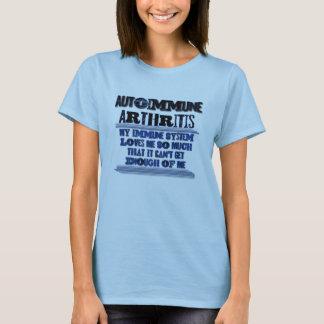 Autoimmune Arthritis Awareness Humor Shirt
