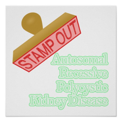 Autosomal Recessive Polycystic Kidney Disease Posters