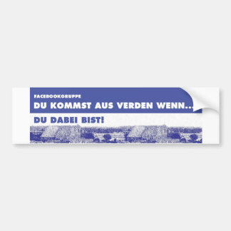 Autosticker - you come from Verden if… Bumper Sticker
