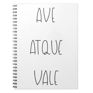 AVE ATQUE VALE NOTEBOOK