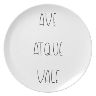 AVE ATQUE VALE PLATE