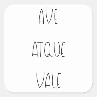 AVE ATQUE VALE SQUARE STICKER
