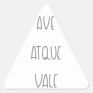 AVE ATQUE VALE TRIANGLE STICKER