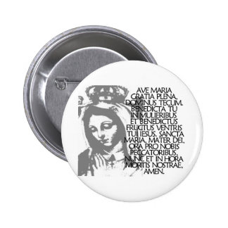 Ave Maria 2 Inch Round Button
