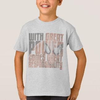 Avec la grande puissance vient la grande t-shirt