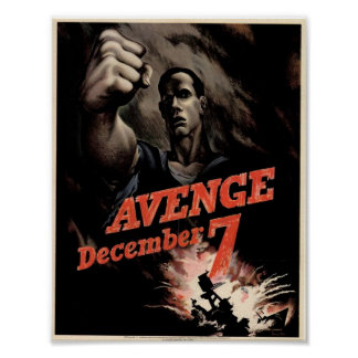 Avenge December 7 Vintage War Office Poster