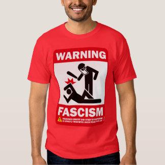 Avertissement : Fascisme T Shirts