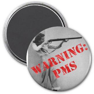 Avertissement : PMS Magnet Rond 7,50 Cm