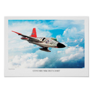 "Aviation Art Poster ""Convair F-106 Delta Dart """