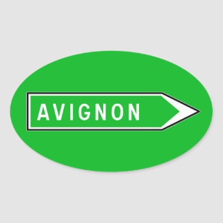 Avignon, Road Sign, France Oval Sticker