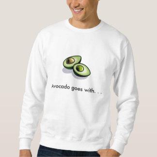 Avocado goes with. . . sweatshirt