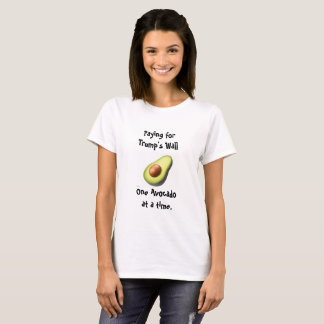 Avocados for Immigrants. T-Shirt