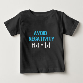 Avoid Negativity Baby T-Shirt