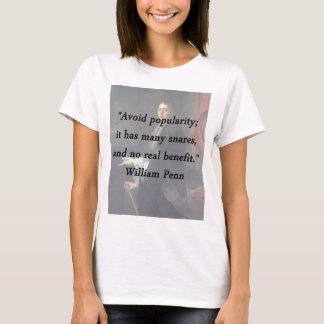 Avoid Popularity - William Penn T-Shirt