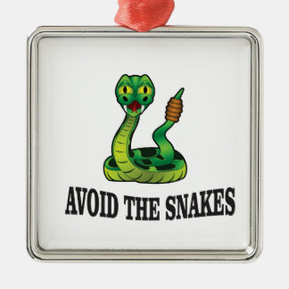 avoid the snakes metal ornament