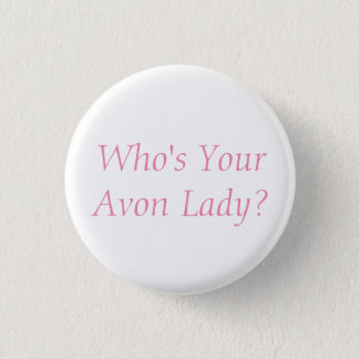 Avon Lady Button