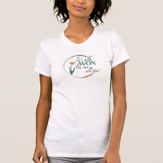 Avon-You can sell too! T-Shirt