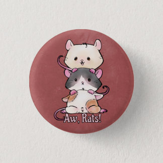 Aw, Rats! 1 Inch Round Button