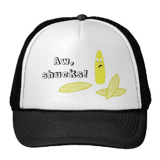 Aw, shucks! Trucker Hat