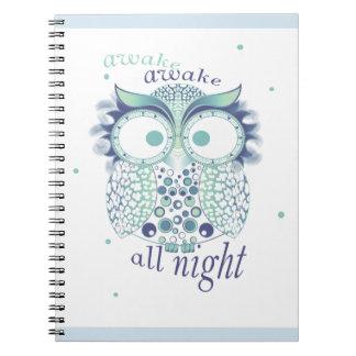 awake awakw all night spiral notebook