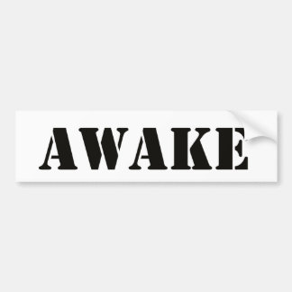 Awake bumper sticker
