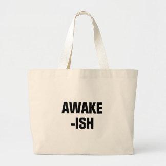 Awake-ish Large Tote Bag