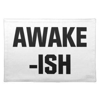 Awake-ish Placemat