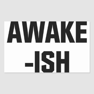Awake-ish Sticker