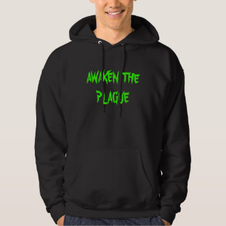 AWAKEN THE PLAGUE HOODIE