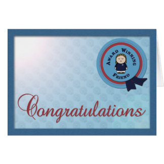 Award Winning Friend Congrats Greeting Card