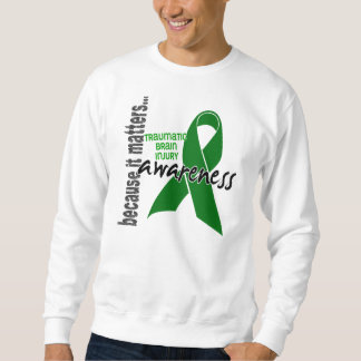 Awareness 1 Traumatic Brain Injury TBI Sweatshirt