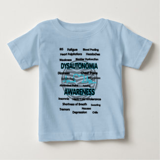 Awareness/Symptoms...Dysautonomia Baby T-Shirt