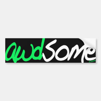 awdsome bumper sticker