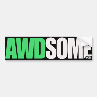 awdsome Green Bumper Sticker