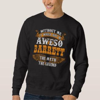 Aweso BARRETT A True Living Legend Sweatshirt