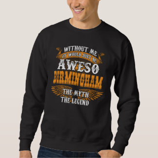 Aweso BIRMINGHAM A True Living Legend Sweatshirt