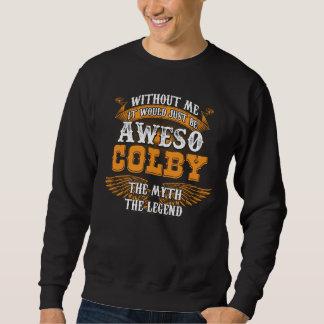 Aweso COLBY A True Living Legend Sweatshirt