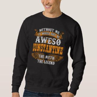 Aweso CONSTANTINE A True Living Legend Sweatshirt