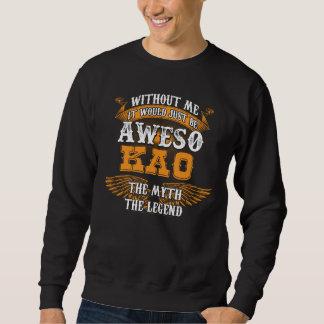 Aweso KAO A True Living Legend Sweatshirt