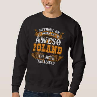 Aweso POLAND A True Living Legend Sweatshirt