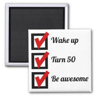 Awesome 50th Birthday Checklist Square Magnet