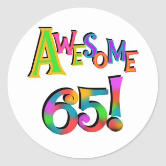 Awesome 65 Birthday Tshirts and Gifts Classic Round Sticker