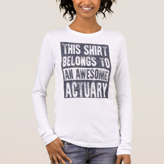 Awesome Actuary Long Sleeve T-Shirt