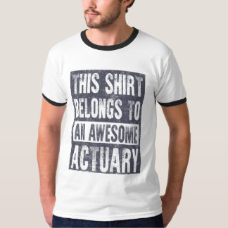 Awesome Actuary T-Shirt